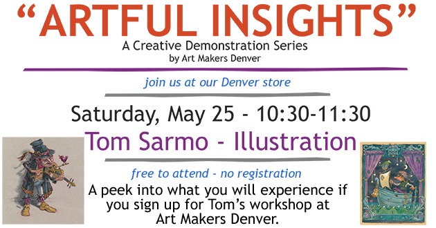 Artful Insights by Art Makers Denver at Meininger's Denver store, Saturday, May 25, 10:30-11:30 featuring Illustration by Tom Sarmo