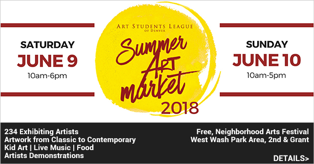 Art Students League of Denver Summer Art Market, June 9 & 10, 2nd & Grant