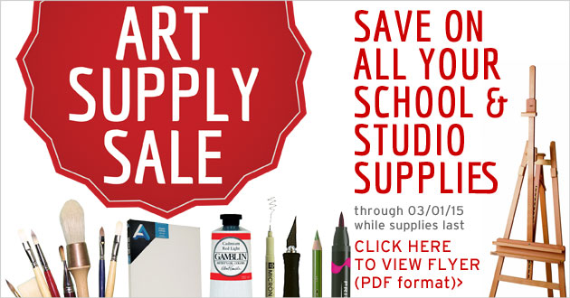 Art Supply Sale thru 3/1/15