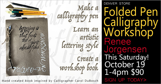 Folded Pen Workshop with Renee Jorgensen, Saturday, October 19, 1-4pm, $90, register now!