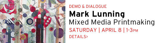 Demo & Dialogue: Mark Lunning, Saturday, April 8, 1-3pm