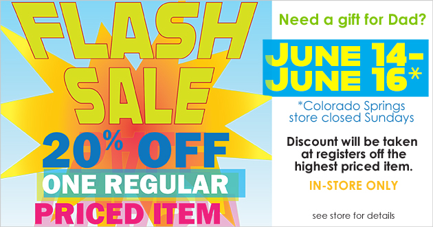 Father's Day Flash Sale - 20% OFF ONE REGULAR PRICED ITEM - June 14-16 - In-store Only