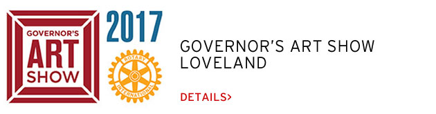 Governor's Art Show, Loveland, April 29-May 28