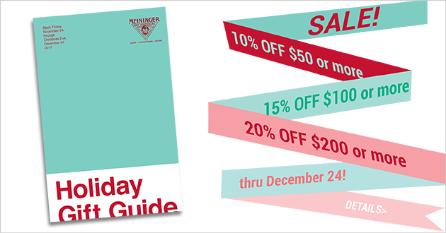 Holiday Sale thru December 24! 10% OFF $50 or more - 15% OFF $100 or more - 20% OFF $200 or more