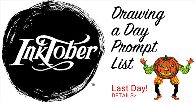Inktober Prompt List, October 1-31, make an ink drawing everyday