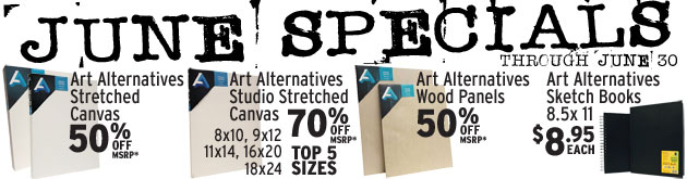 June Specials: Art Alternatives Stretched Canvas, TOP 5 Studio Canvas, Wood Panels and Sketcbooks through June 30