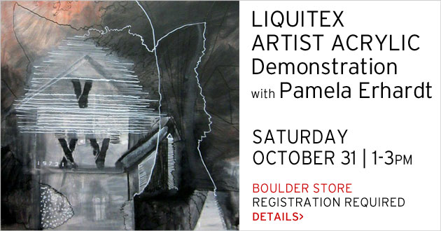 Liquitex Demo with Pamela Erhardt, Boulder, October 31, 1-3pm, REGISTRATION REQUIRED
