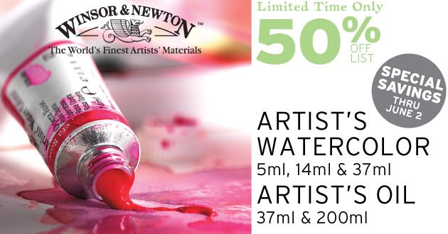 Winsor & Newton Watercolor & Oil 50% OFF LIST